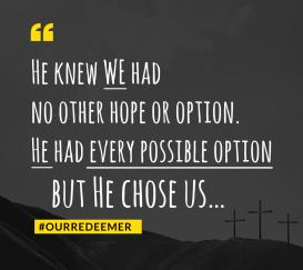He Chose Us