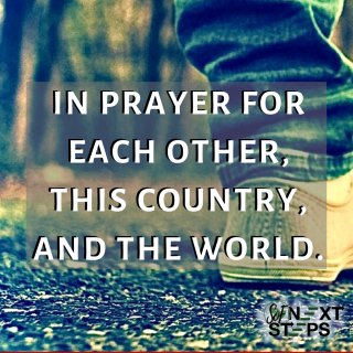 in prayer for each other, this country, and the world.